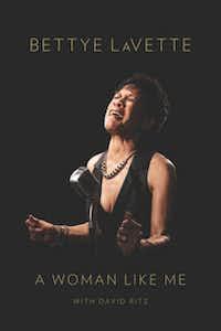 """""""A Woman Like Me,"""" by Bettye LaVette with David Ritz"""