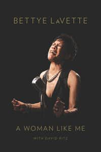 """A Woman Like Me,"" by Bettye LaVette with David Ritz"