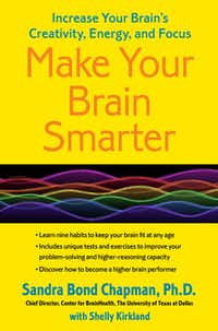 """Make Your Brain Smarter,"" by Sandra Bond Chapman"