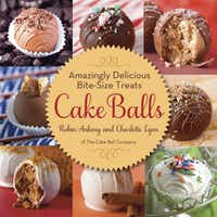 With their cookbook, Dallas' own Cake Ball Co. duo Robin Ankeny and Charlotte Lyon give us the definitive home guide to making their signature confection.