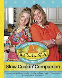 The Crockin' Girls in Brownwood turned a viral Internet concept — fast, easy slow-cooker recipes — into a paper-and-ink cookbook for everyone.