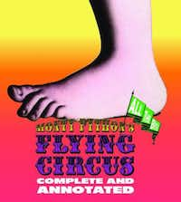"""Monty Python's Flying Circus: Complete and Annotated"""