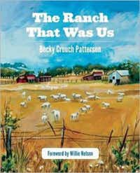 """""""The Ranch That Was Us,""""  by Becky Crouch Patterson"""