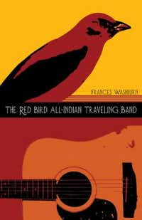 """""""The Red Bird All-Indian Traveling Band,"""" by Frances Washburn"""