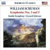 William Schuman: Symphonies, Nos. 3 & 5
