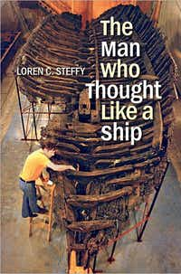 """The Man Who Thought like a Ship""  by  Loren C. Steffy"