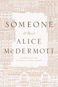 """Someone,"" by Alice McDermott"