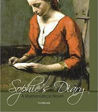 """Sophie's Diary: A Mathematical Novel,""  by Dora Musielak"