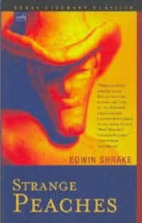 """Strange Peaches,"" by Edwin Shrake"